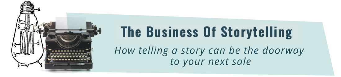 The Business of Storytelling